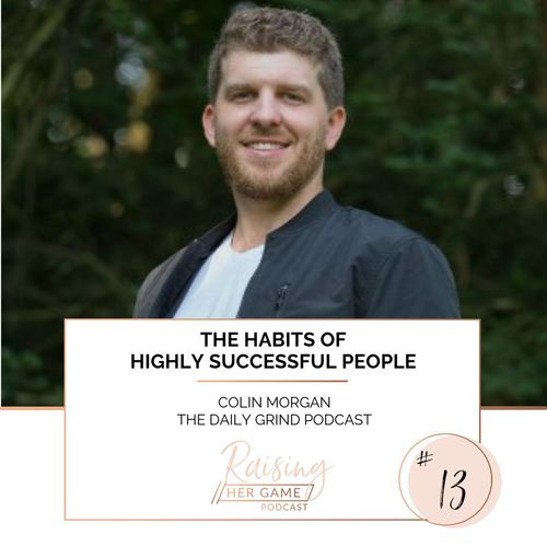 Ep13. The habits of highly successful people