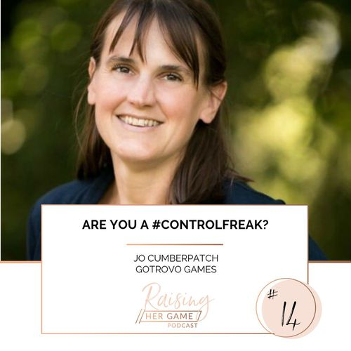Ep14. Are you a #controlfreak?