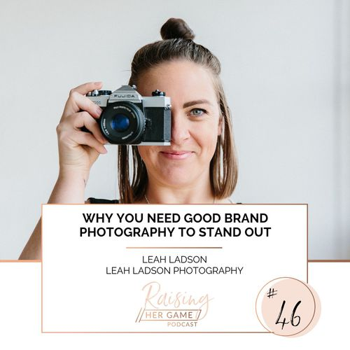 Ep46. Why you need good brand photography to stand out