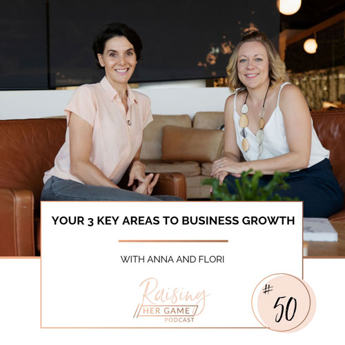 Ep50. Your 3 key growth areas