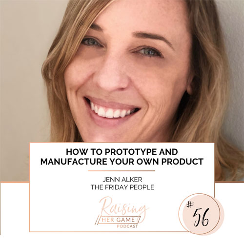 Ep56. How to prototype and manufacture your own product