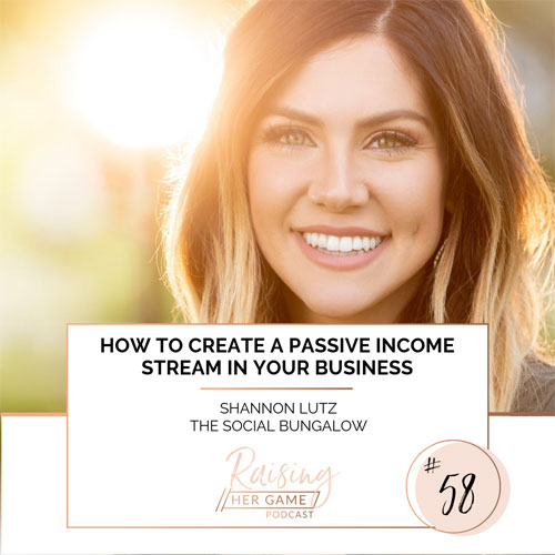 Ep58. How to create a passive income stream in your business