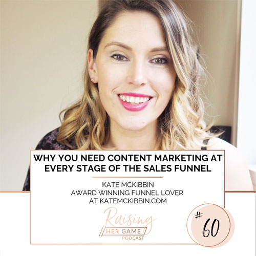 Ep60. Why you need content marketing at every stage of the sales funnel