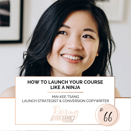 Ep66. How to launch your course like a Ninja