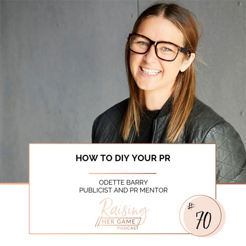 Ep70. How to DIY your PR