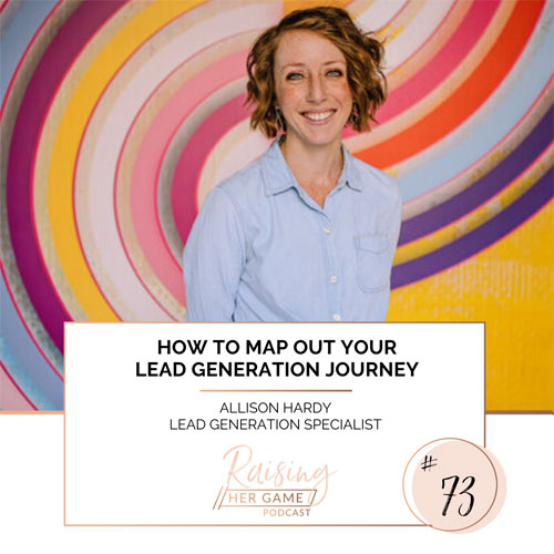 Ep73. How to map out your lead generation journey