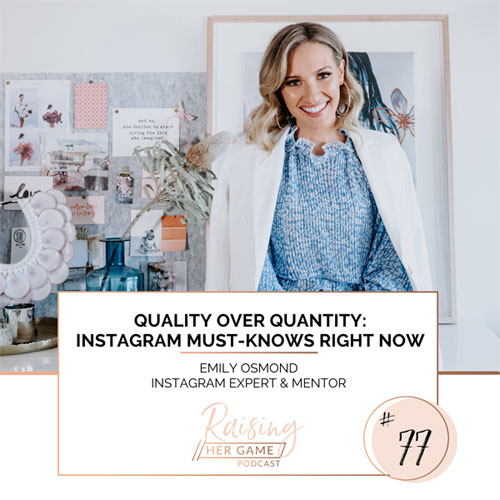 Ep77. Quality over quantity: Instagram must-knows right now