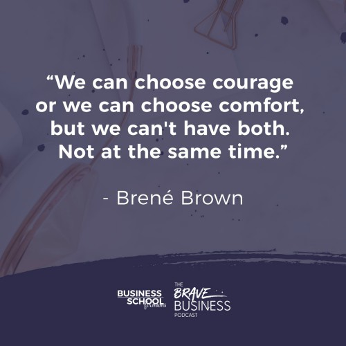 Small Business Mindset Inspiration Brene Brown